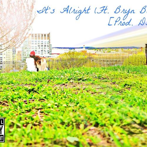 DAP X Bryn Bliska - It's Alright | Ses Rêveries