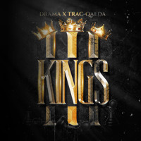 Drama Ft. DJ Soulbuck - 3 Kings (Produced By Trac - Qaeda)