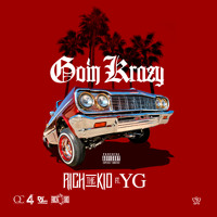 "Rich The Kid - ""Goin Krazy"" Ft. YG (Prod By KE)"