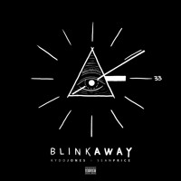 Blink Away Ft Sean Price