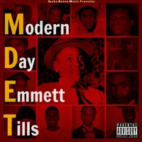 Sasha Renee - Modern Day Emmett Tills (prod. by Flawless Tracks)