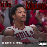 The World Is Yours Freestyle