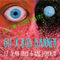 GIT BEATS x BOB BANNER ft. SEAN PRICE & RAE LORENZO - LAST TIME U CLOSED YOUR EYEZ (RADIO EDIT)